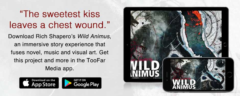 Wild Animus is available in the TooFar Media app. Free download here.